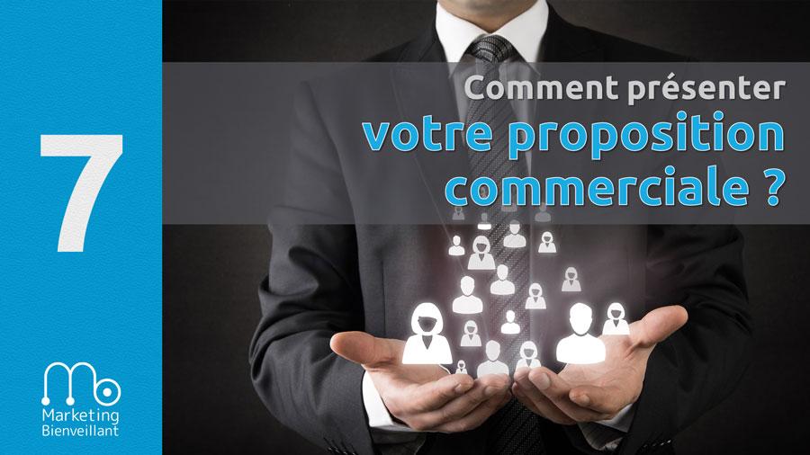 Comment présenter votre proposition commerciale?