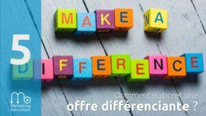 Votre positionnement ou comment élaborer et différencier votre offre de formation ?