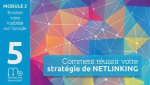 Stratégie de Netlinking : tout savoir pour obtenir de bons backlinks